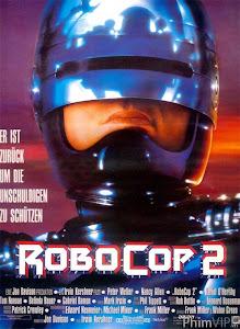 Cảnh Sát Người Máy 2 - Robocop 2 poster