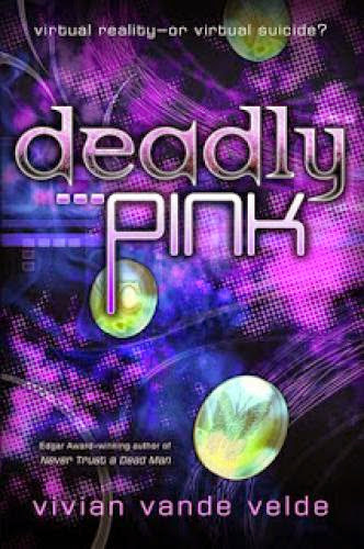 A Review Of Deadly Pink By Vivian Vande Velde