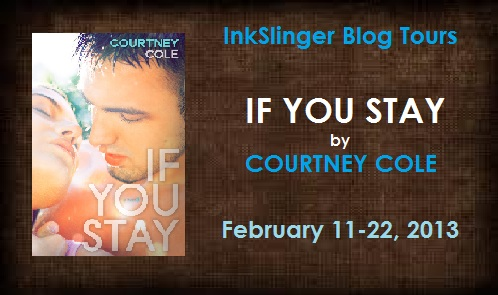 Tour: Guest Post & Giveaway — IF YOU STAY by Courtney Cole