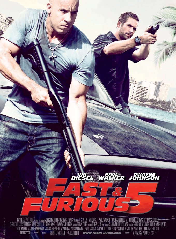 Poster Phim Quá Nhanh Quá Nguy Hiểm 5 - Fast And Furious 5 - Fast Five