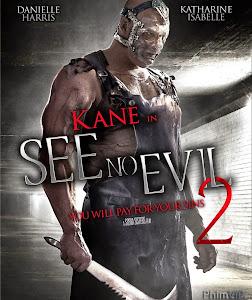 Không Thấy Ác Quỷ 2 - See No Evil 2 poster
