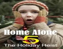 مشاهدة فيلم Home Alone 5