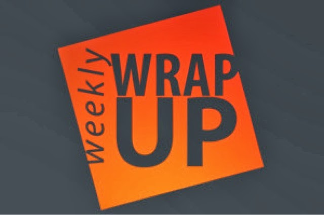Weekly Wrap Up #7