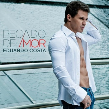 3 Download Cd   Eduardo Costa   Pecado de Amor (2012)