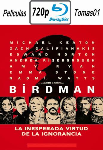Birdman o (la inesperada virtud de la ignorancia) (2014) BRRip 720p