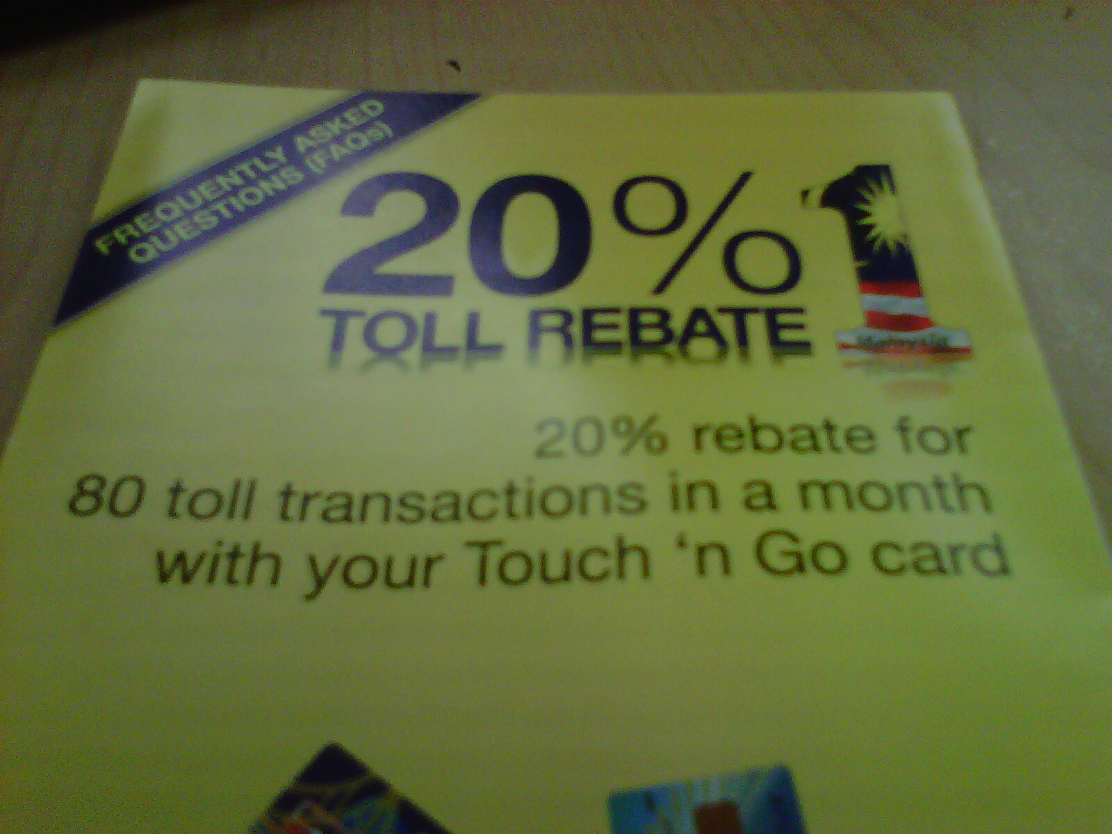 Did You Know That Touch And Go Gives Highway Toll Users Rebates For All The Transactions Do In A Month Whopping 20 Rebate Minimum