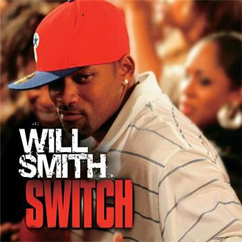 Will Smith Switch Lyrics  Will Smith   Switch