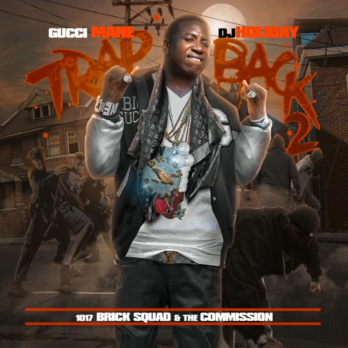 Cover of Gucci Mane Trap Back 2 Mixtape Mp3 Songs Free Download Listen Online at Alldownloads4u.Com