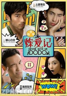 Nhật Ký Luyện Yêu Của Tiền Đa Đa - Never Give Up Dodo (2014) Poster