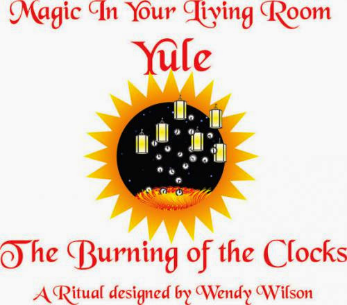 The Burning Of The Clocks A Wiccan Ritual For Yule By Magicinlivingroom