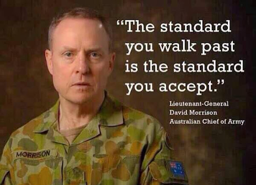"""The standard you walk past is the standard you accept."""