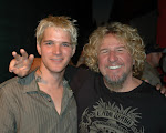 We're playing in Lake Tahoe...Sammy Hagar is hanging out tonight!