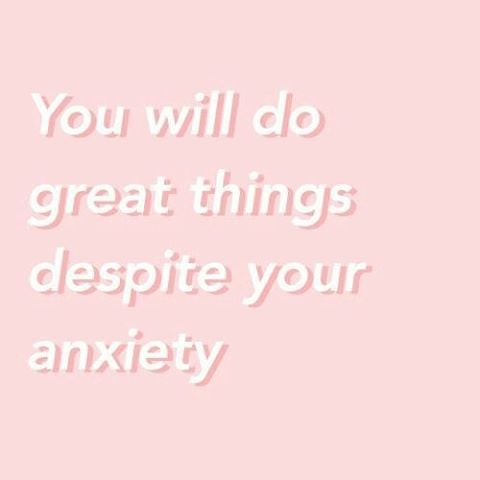 anxiwety quotes