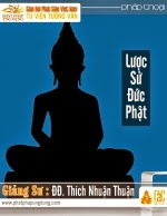 Lược Sử Đức Phật Thích Ca