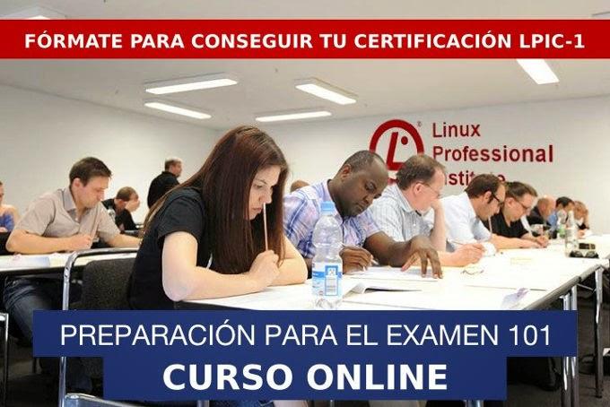 Descuento exclusivo para el Curso Online de preparación de la Certificación LPIC 1 Examen 101