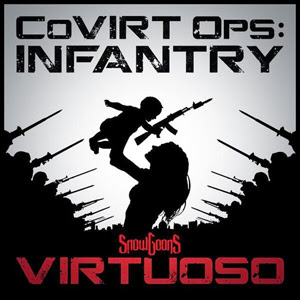 Snowgoons & Virtuoso - CoVirt Ops: Infantry