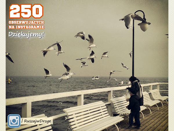 250 obserwujących na Instagramie Ruszaj w Drogę