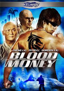 Đồng Tiền Máu - Blood Money poster