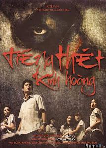 Tiếng Thét Kinh Hoàng - Scared poster