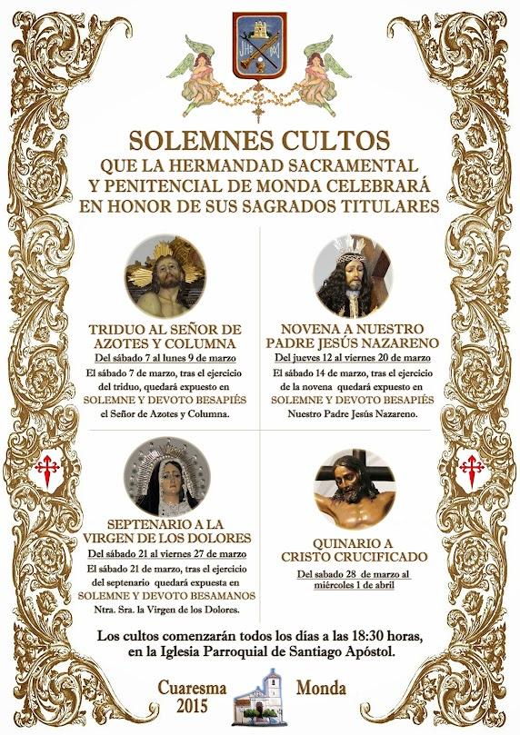 Solemnes Cultos 2015, Monda