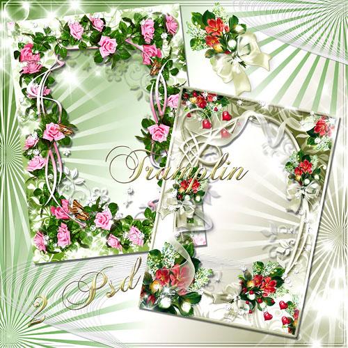 2 Рамки для Photoshop  – Как чарующе прекрасны эти нежные цветы