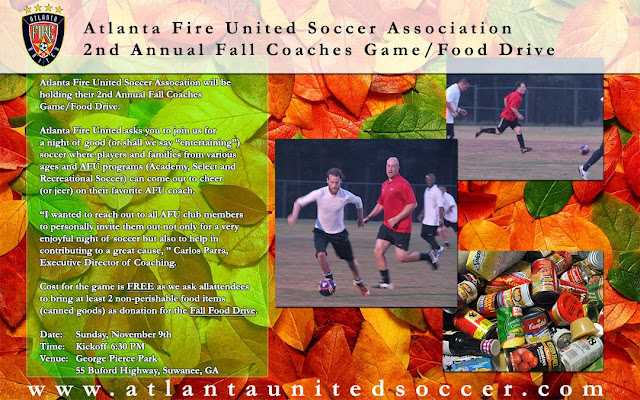 2014CoachesGame_FoodDrive_PostB EVENT ALERT: ATLANTA FIRE UNITED SOCCER ASSOCIATION 2ND ANNUAL FALL COACHES GAME/FOOD DRIVE (GEORGE PIERCE PARK)