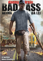 Resenha e cartaz do filme Bad Ass - Acima da Lei (Bad Ass), de Craig Moss