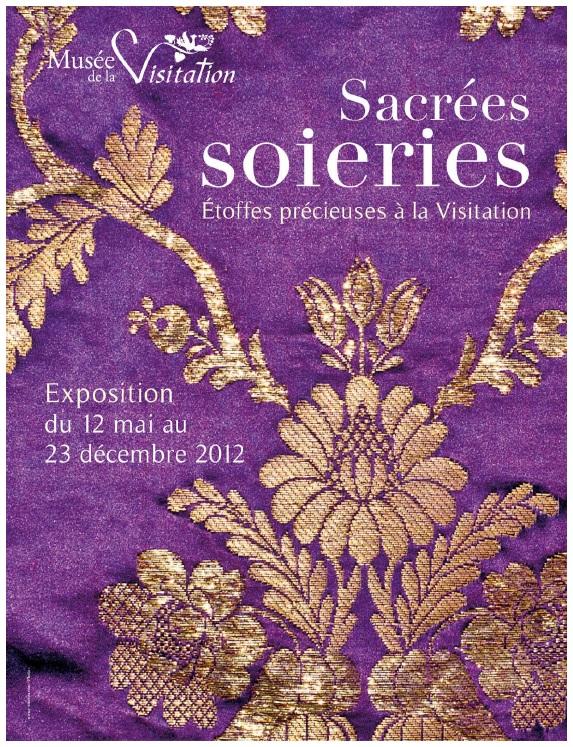 """Exposition """"Sacrées soieries, Etoffes précieuses à la Visitation"""", musée de la Visitation, Moulins, 2012"""