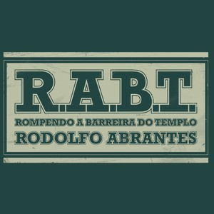 Download - Rodolfo Abrantes - Rompendo a Barreira do Templo (2012)