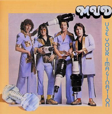 Mud ~ 1975 ~ Use Your Imagination
