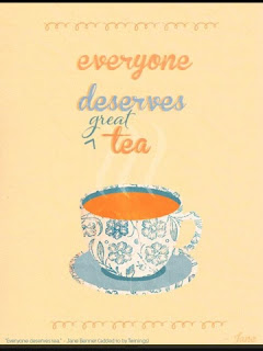 everyone deserves good tea