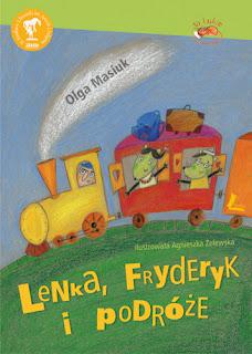 Olga Masiuk. Lenka, Fryderyk i podróże.
