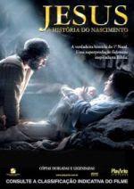 Jesus, A Historia do Nascimento