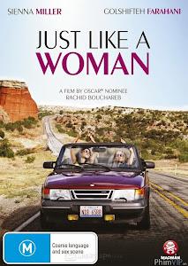 Đàn Bà Là Thế - Just Like A Woman poster