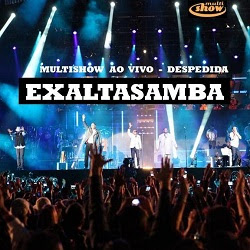 Download Exaltasamba   Multishow Ao Vivo: Despedida