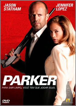 2 Download   Parker   BDRip AVI Dual Áudio + RMVB Dublado