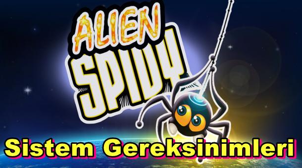 Alien Spidy PC Sistem Gereksinimleri
