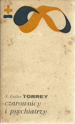 Okładka - Czarownicy i psychiatrzy – Torrey E. Fuller