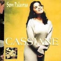 Cassiane  - Sem Palavras