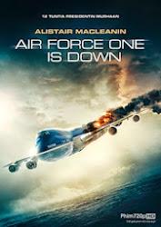 Air Force One Is Down - Chuyên Cơ Tổng Thống