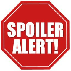 Caution: Spoilers Everywhere!