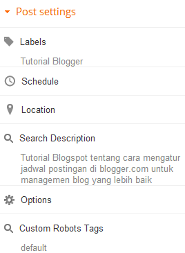 jadwal posting,jadwal postingan,jadwal,postingan,posting,jadwal post,schelu post,post schedule,post blogger,blogger posting,cara menjadwalkan postingan,Labels, Schedule, Location, Options dan Custom Robot Text