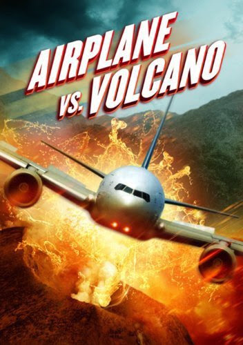 Poster Of English Movie Airplane vs. Volcano (2014) Free Download Full New Hollywood Movie Watch Online At Alldownloads4u.Com