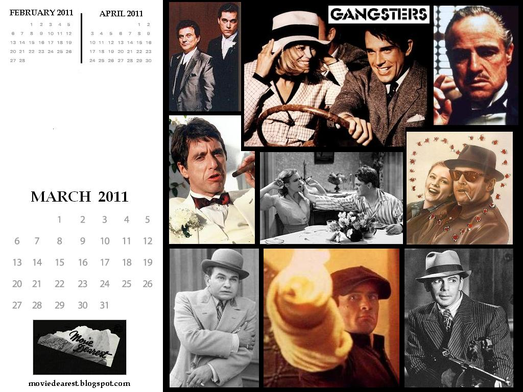 With its salute to classic movie Gangsters, the Movie Dearest Calendar  Wallpaper for March is an