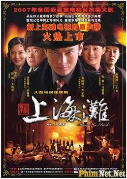 Phim Tân Bến Thượng Hải - Shanghai Grand - Wallpaper