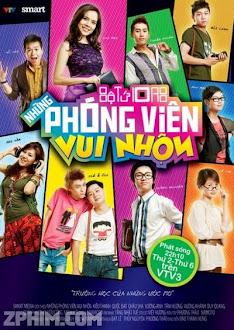 Những Phóng Viên Vui Nhộn - VTV3 Trọn Bộ (2011) Poster