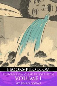 Cover of Historias Para Os Pais Filhos E Netos Volume 1