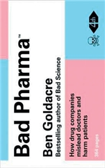 Bad Pharma by Ben Goldacre