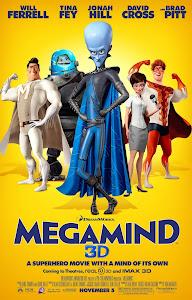 Kẻ Xấu Đẹp Trai - Megamind poster