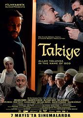 Takiye: Allah?ın Yolunda - Sinema Filmi